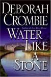 Water Like A Stone (Duncan Kincaid & Gemma James, #11) - Deborah Crombie, Andreas Jäger