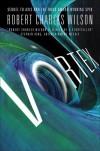 Vortex  (Spin #3) - Robert Charles Wilson