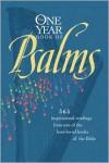 The One Year Book of Psalms - William J. Petersen,  Randy Petersen