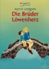 Die Brüder Löwenherz - Astrid Lindgren