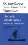 Homeric Vocabularies: Greek and English Word-Lists for the Study of Homer - William Bishop Owen, Edgar J. Goodspeed, Edgar Johnson Goodspeed, Clyde Pharr