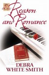 Reason and Romance - Debra White Smith