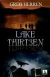 Lake Thirteen - Greg Herren