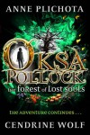 Oksa Pollock: The Forest of Lost Souls - Anne Plichota, Cendrine Wolf
