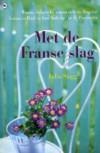 Met de Franse slag - Julia Stagg, Yvonne de Swart