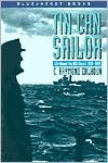Tin Can Sailor: Life Aboard the USS Sterett, 1939-1945 (Bluejacket Books) - C. Raymond Calhoun