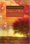 Emblems of Mind: The Inner Life of Music and Mathematics - Edward Rothstein