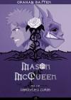 Mason McQueen and the Gargoyle's Curse (book 1) - Graham Batten