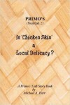 PRIMO's (Numbah 2) Is 'Chicken Skin' a Local Delicacy ? A Primo's Talk Story Book - Michael Herr