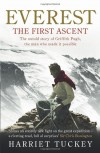Everest - The First Ascent: The untold story of Griffith Pugh, the man who made it possible - Harriet Tuckey