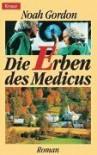 Die Erben des Medicus. - Noah Gordon