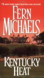Kentucky Heat - Fern Michaels