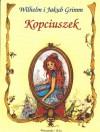 Kopciuszek - Jacob Grimm, Wilhelm Grimm