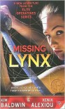 Missing Lynx - Kim Baldwin, Xenia Alexiou