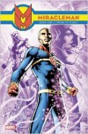 Miracleman Book 1: A Dream of Flying - Alan Moore
