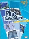 Blue Everywhere - Kristin Sterling