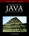 Introduction to Java Programming-Comprehensive Version (6th Edition) (GOAL Series) - Y. Daniel Liang