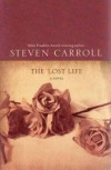 The Lost Life - Steven Carroll