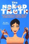The Naked Truth - Erin McCarthy, Donna Kauffman, Beverly Brandt, Alesia Holliday