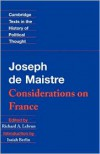 Considerations on France - Joseph de Maistre, Richard A. Lebrun