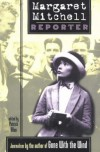 Margaret Mitchell, Reporter - Margaret Mitchell, Patrick Allen