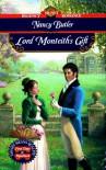 Lord Monteith's Gift (Signet Regency Romance) - Nancy Butler