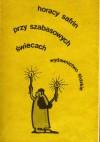 Przy szabasowych świecach. Humor żydowski - Horacy Safrin