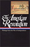 American Revolution: Writings from the War of Independence (Library of America #123) - John H. Rhodehamel