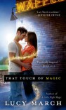 That Touch of Magic - Lucy March