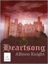 Heartsong - Allison Knight