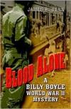 Blood Alone  - James R. Benn