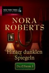 Die O'Haras 03: Hinter dunklen Spiegeln - Nora Roberts
