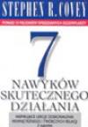 7 Nawyków Skutecznego Działania - Stephen R. Covey
