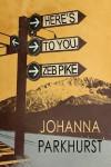 Here's to You, Zeb Pike - Johanna Parkhurst