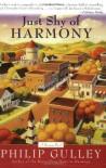 Just Shy of Harmony: A Harmony Novel - Philip Gulley