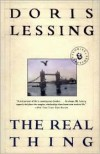 The Real Thing: Stories and Sketches - Doris Lessing