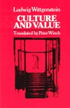 Culture and Value - Ludwig Wittgenstein, Georg Henrik von Wright, Peter Winch