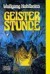 Geisterstunde - Wolfgang Hohlbein