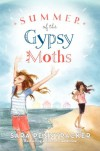 Summer of the Gypsy Moths - Sara Pennypacker