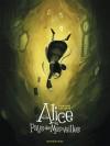 Alice au pays des merveilles - David Chauvel, Xavier Collette