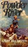Powder River - Gary McCarthy