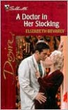 A Doctor in Her Stocking - Elizabeth Bevarly