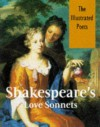 Shakespeare's Love Sonnets (Illustrated Poets) - William Shakespeare