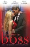 Mills & Boon : In Bed With The Boss: Volume 3/The Boss's Christmas Baby/What The Rancher Wants.../Taken By Her Greek Boss - Trish Morey, Lucy Monroe, Cathy Williams