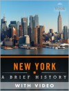 New York: A Brief History (Enhanced Version) - Dr. Vook