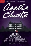 By the Pricking of My Thumbs (Tommy & Tuppence Mysteries) - Agatha Christie