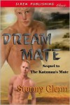 Dream Mate - Stormy Glenn
