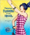 Fabulous Fashions of the 1920s - Felicia Lowenstein Niven