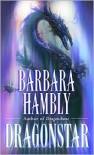 Dragonstar - Barbara Hambly