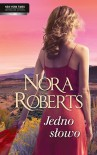 Jedno słowo - Nora Roberts
